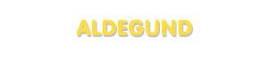 Der Vorname Aldegund