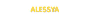 Der Vorname Alessya