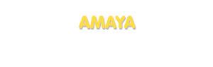 Der Vorname Amaya