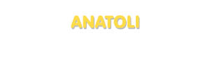 Der Vorname Anatoli