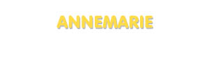 Der Vorname Annemarie