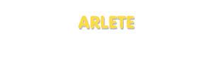 Der Vorname Arlete