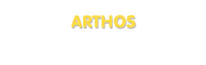 Der Vorname Arthos