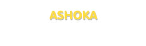 Der Vorname Ashoka