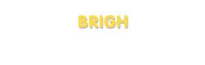 Der Vorname Brigh