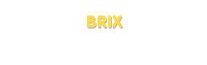 Der Vorname Brix