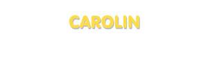 Der Vorname Carolin