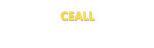 Der Vorname Ceall