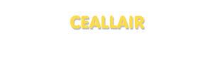 Der Vorname Ceallair