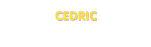 Der Vorname Cedric