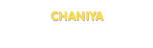 Der Vorname Chaniya