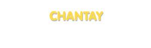 Der Vorname Chantay