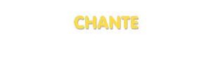 Der Vorname Chante