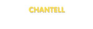 Der Vorname Chantell