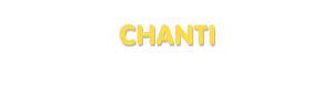 Der Vorname Chanti