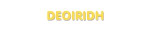 Der Vorname Deoiridh