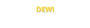 Der Vorname Dewi