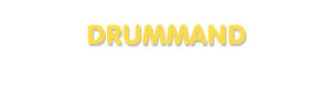 Der Vorname Drummand