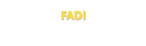 Der Vorname Fadi
