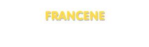 Der Vorname Francene