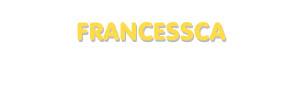 Der Vorname Francessca