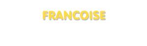 Der Vorname Francoise