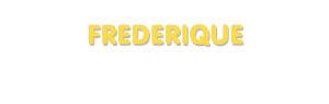 Der Vorname Frederique