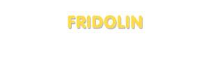 Der Vorname Fridolin
