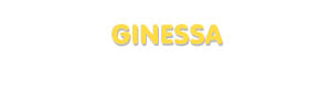 Der Vorname Ginessa