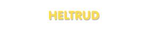 Der Vorname Heltrud