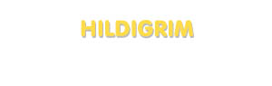 Der Vorname Hildigrim