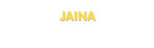 Der Vorname Jaina