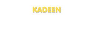 Der Vorname Kadeen