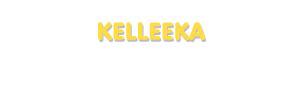 Der Vorname Kelleeka