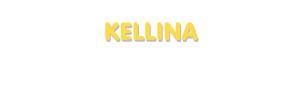 Der Vorname Kellina
