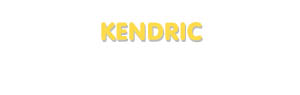 Der Vorname Kendric
