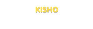 Der Vorname Kisho