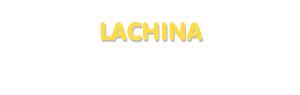 Der Vorname Lachina
