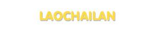 Der Vorname Laochailan