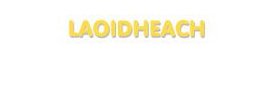 Der Vorname Laoidheach