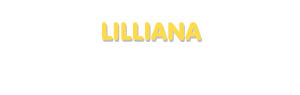 Der Vorname Lilliana