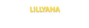 Der Vorname Lillyana