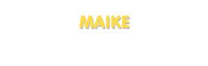 Der Vorname Maike