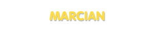 Der Vorname Marcian