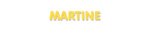 Der Vorname Martine