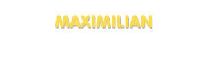 Der Vorname Maximilian