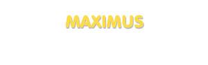 Der Vorname Maximus