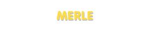 Der Vorname Merle