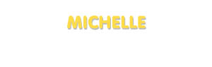 Der Vorname Michelle