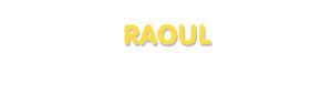 Der Vorname Raoul